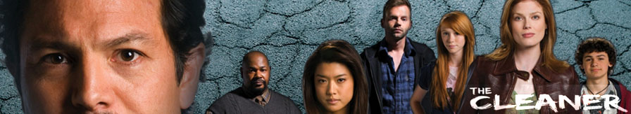 The Cleaner – TV Series Fan Site header image 2